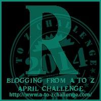 A-Z blogging challenge Letter R